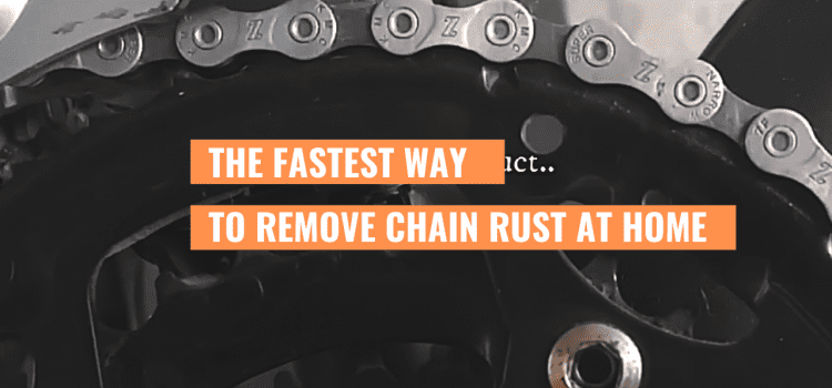 Here's the shortcut To Remove Chain Rust